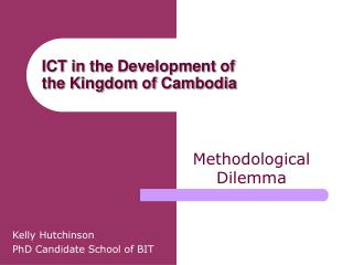 ICT in the Development of  the Kingdom of Cambodia