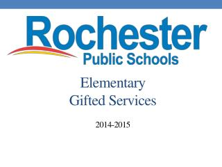 Elementary  Gifted Services 2014-2015
