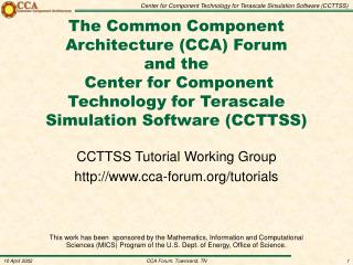 CCTTSS Tutorial Working Group cca-forum/tutorials