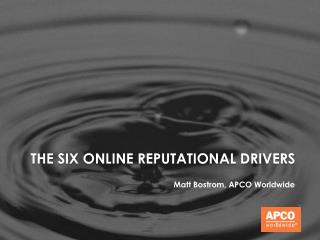 The six online reputational drivers