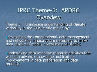 IPRC Theme-5:  APDRC Overview