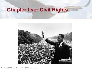 Chapter five: Civil Rights