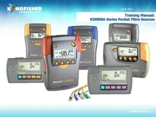 Training Manual:  KI9800A Series Pocket Fibre Sources