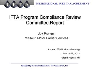 IFTA Program Compliance Review Committee Report