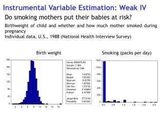 Instrumental Variable Estimation: Weak IV