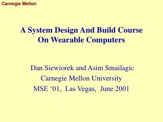 A System Design And Build Course  On Wearable Computers