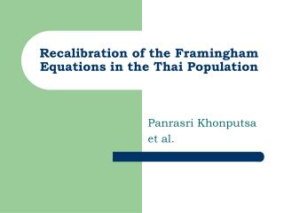 Recalibration of the Framingham Equations in the Thai Population