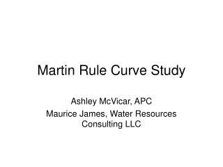 Martin Rule Curve Study