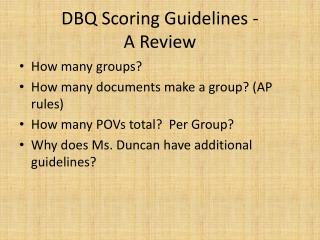DBQ Scoring Guidelines -  A Review