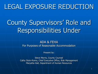 LEGAL EXPOSURE REDUCTION  County Supervisors  Role and Responsibilities Under