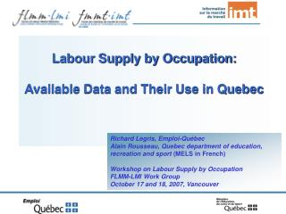Labour Supply by Occupation: Available Data and Their Use in Quebec
