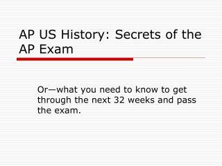 AP US History: Secrets of the AP Exam