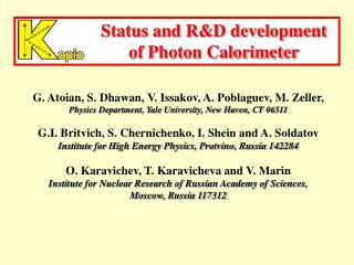 Status and R&D development of Photon Calorimeter