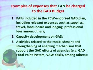 Examples of expenses that  CAN  be charged to the GAD Budget