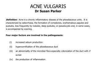 ACNE VULGARIS Dr Susan Parker