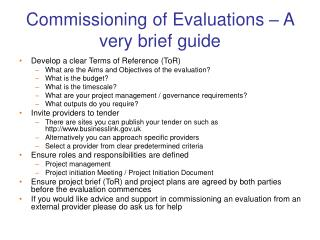 Commissioning of Evaluations – A very brief guide