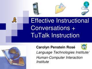 Effective Instructional Conversations + TuTalk Instruction
