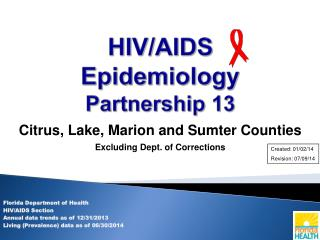 HIV/AIDS Epidemiology Partnership 13