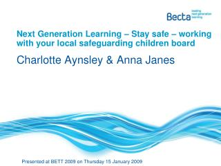 Next Generation Learning – Stay safe – working with your local safeguarding children board