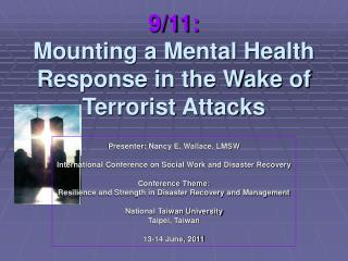 9/11: Mounting a Mental Health Response in the Wake of Terrorist Attacks