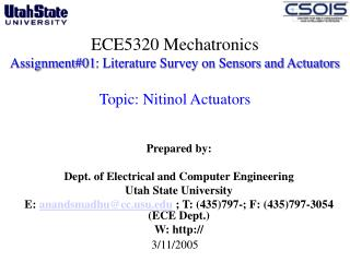 ECE5320 Mechatronics Assignment01: Literature Survey on Sensors and Actuators   Topic: Nitinol Actuators