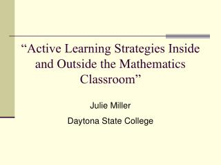 """Active Learning Strategies Inside and Outside the Mathematics Classroom"""