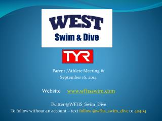 Parent /Athlete Meeting #1 September 16, 2014 Website      wfhsswim