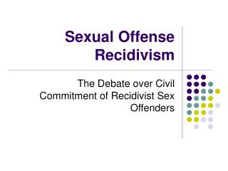 Sexual Offense Recidivism