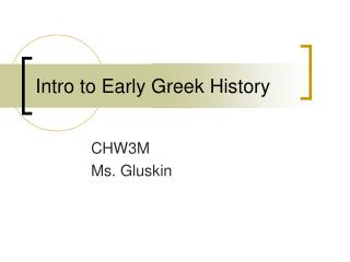 Intro to Early Greek History