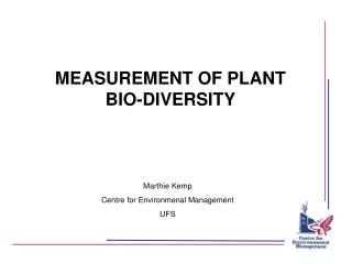 MEASUREMENT OF PLANT BIO-DIVERSITY