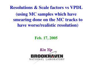 Resolutions & Scale factors vs VPDL