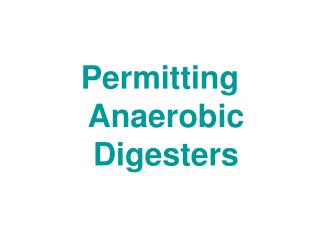 Permitting Anaerobic Digesters