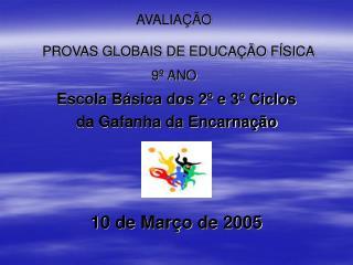 AVALIA  O  PROVAS GLOBAIS DE EDUCA  O F SICA  9  ANO