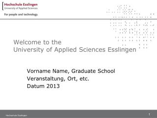 Welcome to the University of Applied Sciences Esslingen
