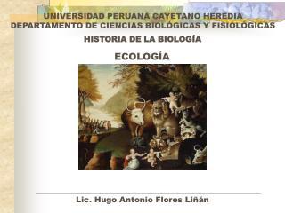HISTORIA DE LA BIOLOG�A