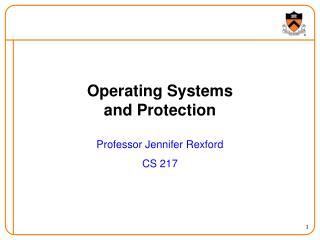 Operating Systems and Protection