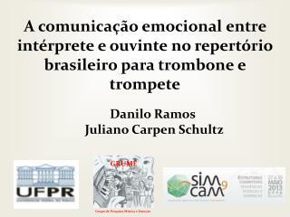 Danilo Ramos  Juliano Carpen Schultz