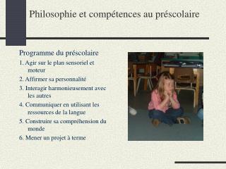 Philosophie et compétences au préscolaire