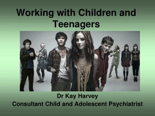 Working with Children and Teenagers