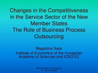 Magdolna Sass Institute of Economics of the Hungarian Academy of Sciences and ICEG EC