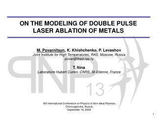 ON THE MODELING OF DOUBLE PULSE  LASER ABLATION OF METALS