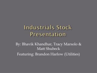 Industrials Stock Presentation