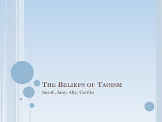 The Beliefs of Taoism