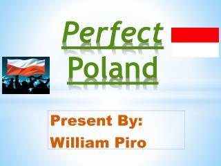 Perfect  Poland