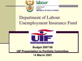 Department of Labour Unemployment Insurance Fund
