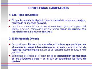 PROBLEMAS CAMBIARIOS