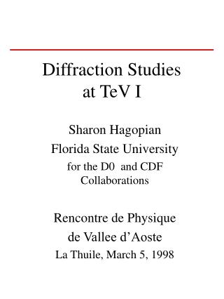 Diffraction Studies  at TeV I