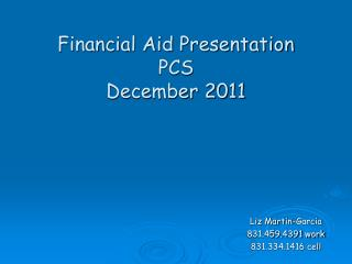 Financial Aid Presentation PCS  December 2011
