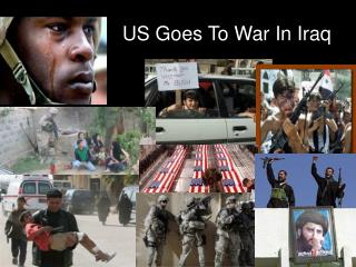 US Goes To War In Iraq