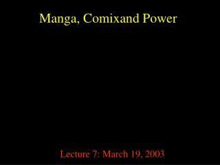 Manga, Comixand Power